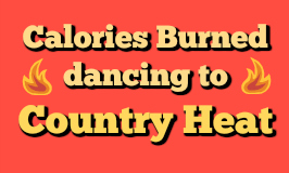 Calories Burned during Country Heat