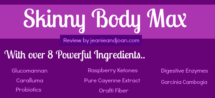 Jeanie's Review on Skinny Body Max