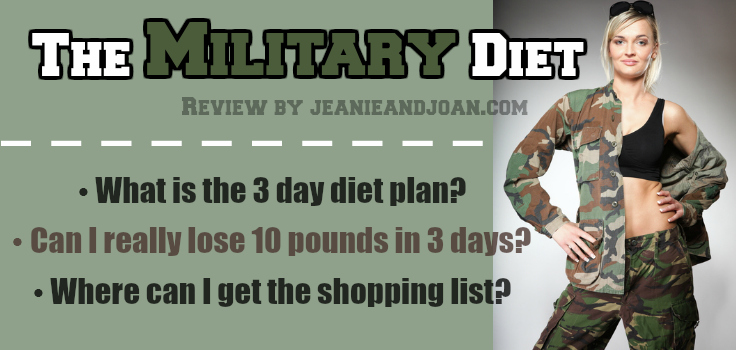Joan's Military Diet Review